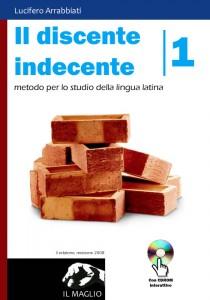 Arrabbiati, Il discente indecente, II edizione, revisione 2008